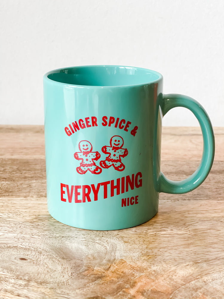 GINGER SPICE & EVERYTHING NICE MUG
