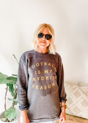 FOOTBALL IS MY FAVORITE SEASON SWEATSHIRT GREY/YELLOW