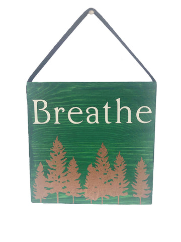 Forest Breathe Wood Plank Sign