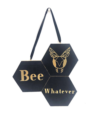 Geometric Bee Whatever Hexagon Wood Sign
