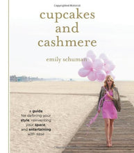 Cupcakes & Cashmere by: Emily Schuman