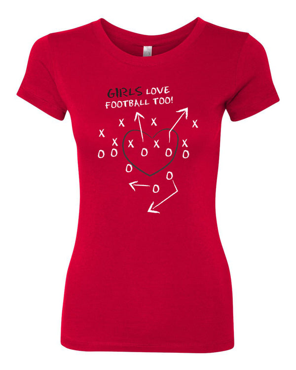 Girls Love Football Too - Womens Graphic Tee