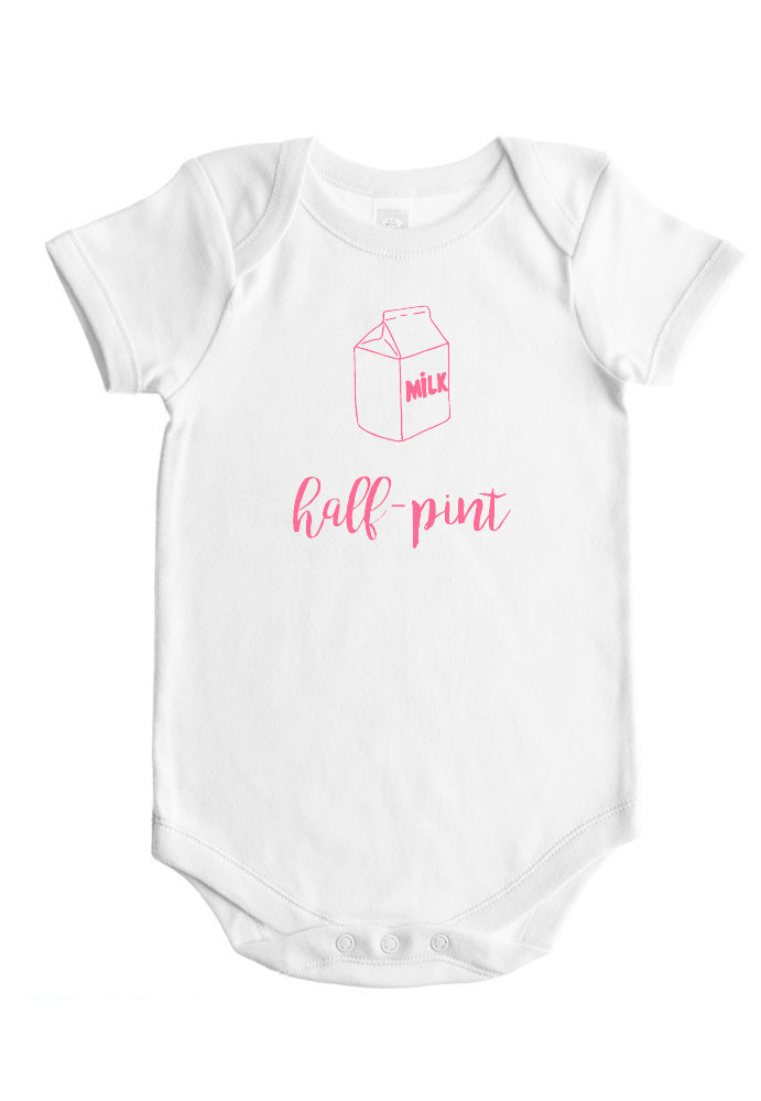 Half-Pint - Baby Bodysuit - White w/Pink or Blue Imprint