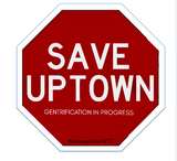 SAVE UPTOWN STICKERS