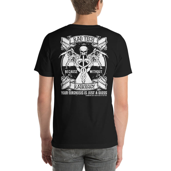 """Without Radiology"" Radiology Tech Short-Sleeve Unisex T-Shirt"