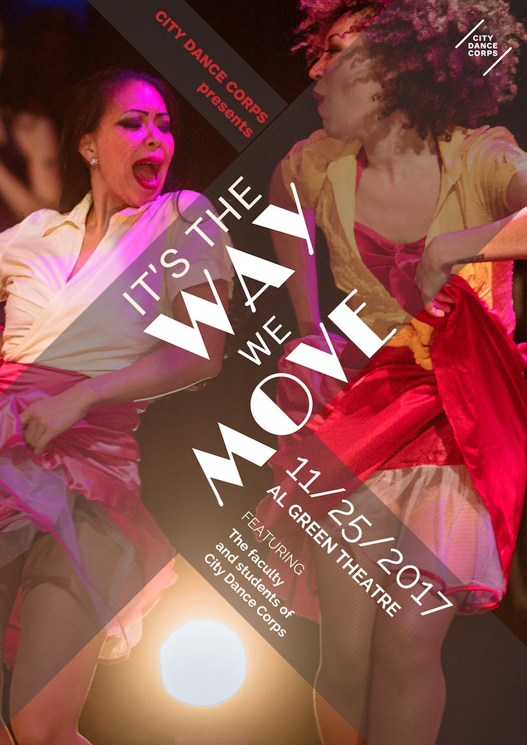 It's The Way We Move - CDC's 10th Annual Faculty and Student Show