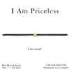 I am Priceless Bracelets | I am enough. nylon silk bracelets rose gold gold filled sterling silver friendship bracelets | MAE MAE JEWELRY
