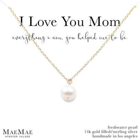 I Love You Mom - Pearl Pendant Necklace