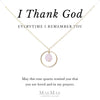 I Thank God Every Time I Remember You Necklace