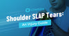 Shoulder SLAP Tears: An Injury Guide