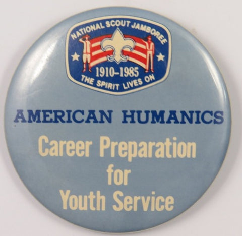 1985 Jamboree American Humanics Career Preparation for Youth Service Button [C-153]