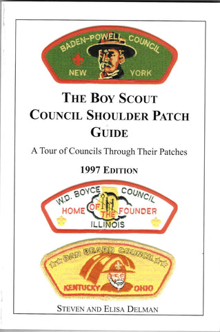 The Boy Scout Council Shoulder Patch Guide 1997 Edition