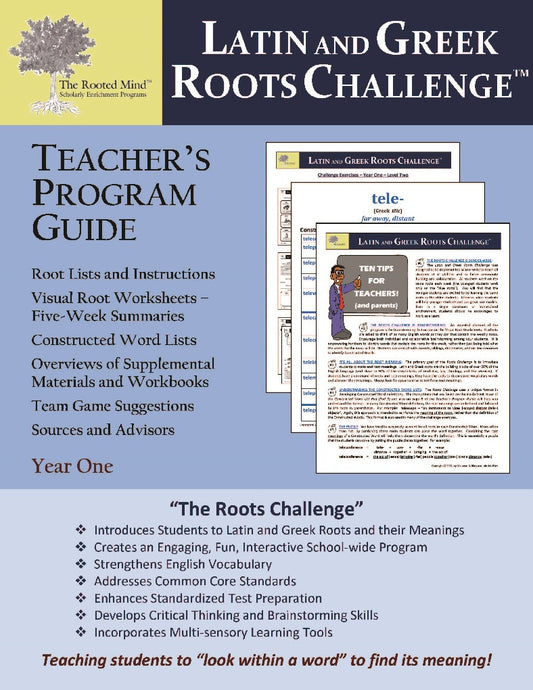 Latin and Greek Roots Challenge - Teacher's Program Guide - Year 1