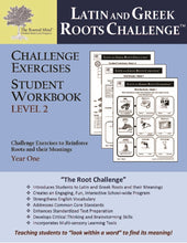Latin and Greek Roots Challenge - Year 1 - Level 2 Student Workbook