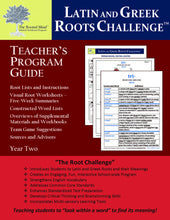 Latin and Greek Roots Challenge - Teacher's Program Guide - Year 2