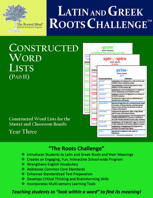 Latin and Greek Roots Challenge - Constructed Word Lists (Pad II) - Year 3