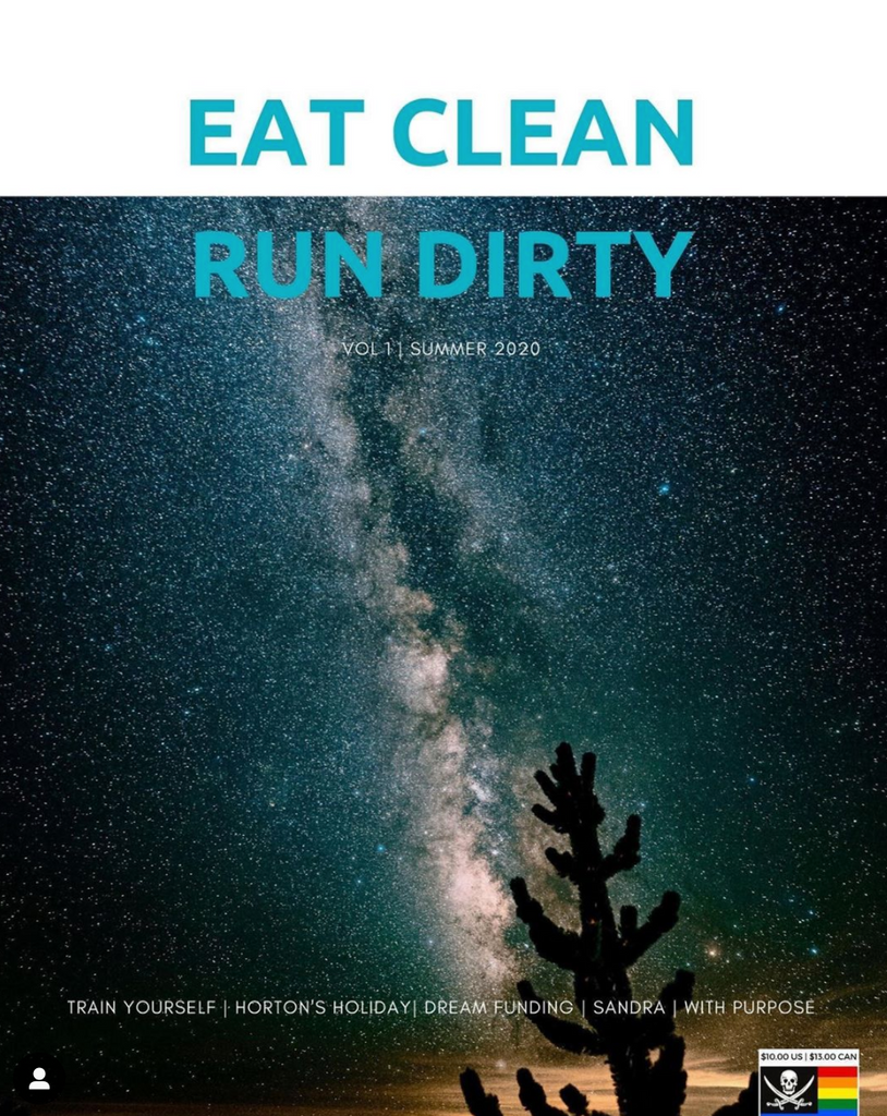 Eat Clean, Run Dirty Magazine