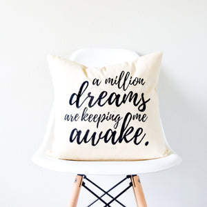 "The Greatest Showman PT Barnum ""A Million Dreams Are Keeping Me Awake"" Quote Pillow"