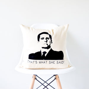 the office michael scott that's what she said pillow