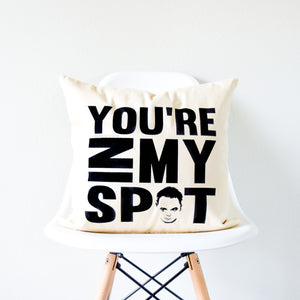 "The Big Bang Theory Sheldon Cooper ""You're In My Spot"" Pillow"