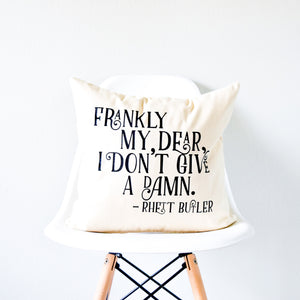 "Gone With the Wind Pillow - ""Frankly My Dear, I Don't Give A Damn"" Rhett Butler Quote"