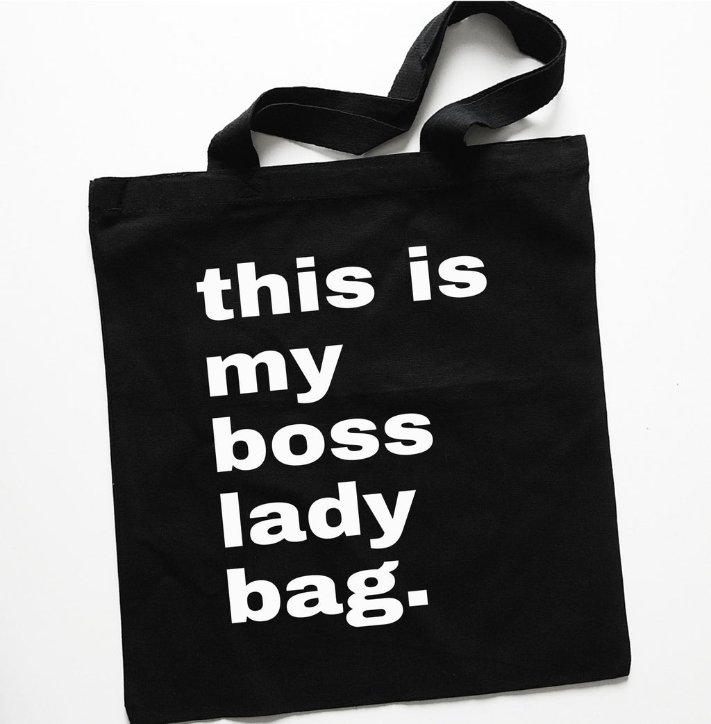"Black ""This Is My Boss Lady Bag "" Tote Bag"