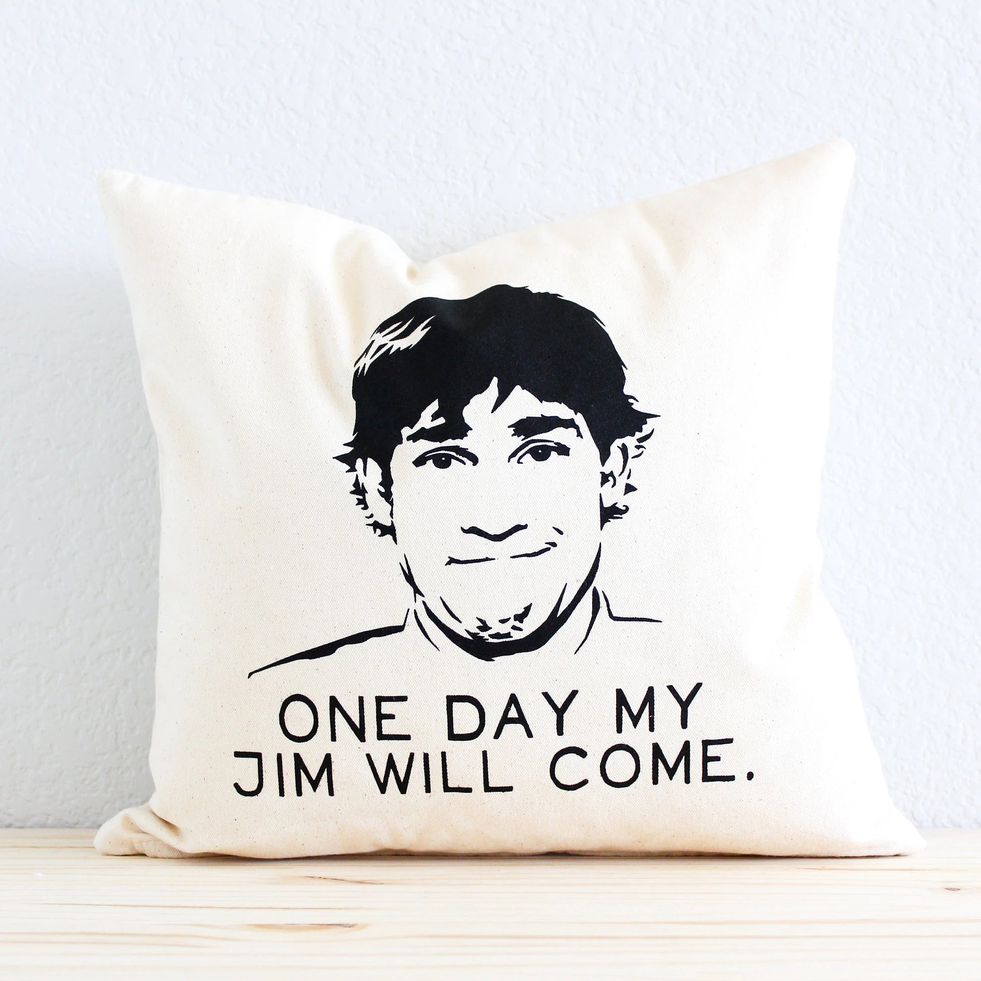 "The Office TV SHOW Pillow - ""One Day My Jim Will Come."" Jim Halpert"