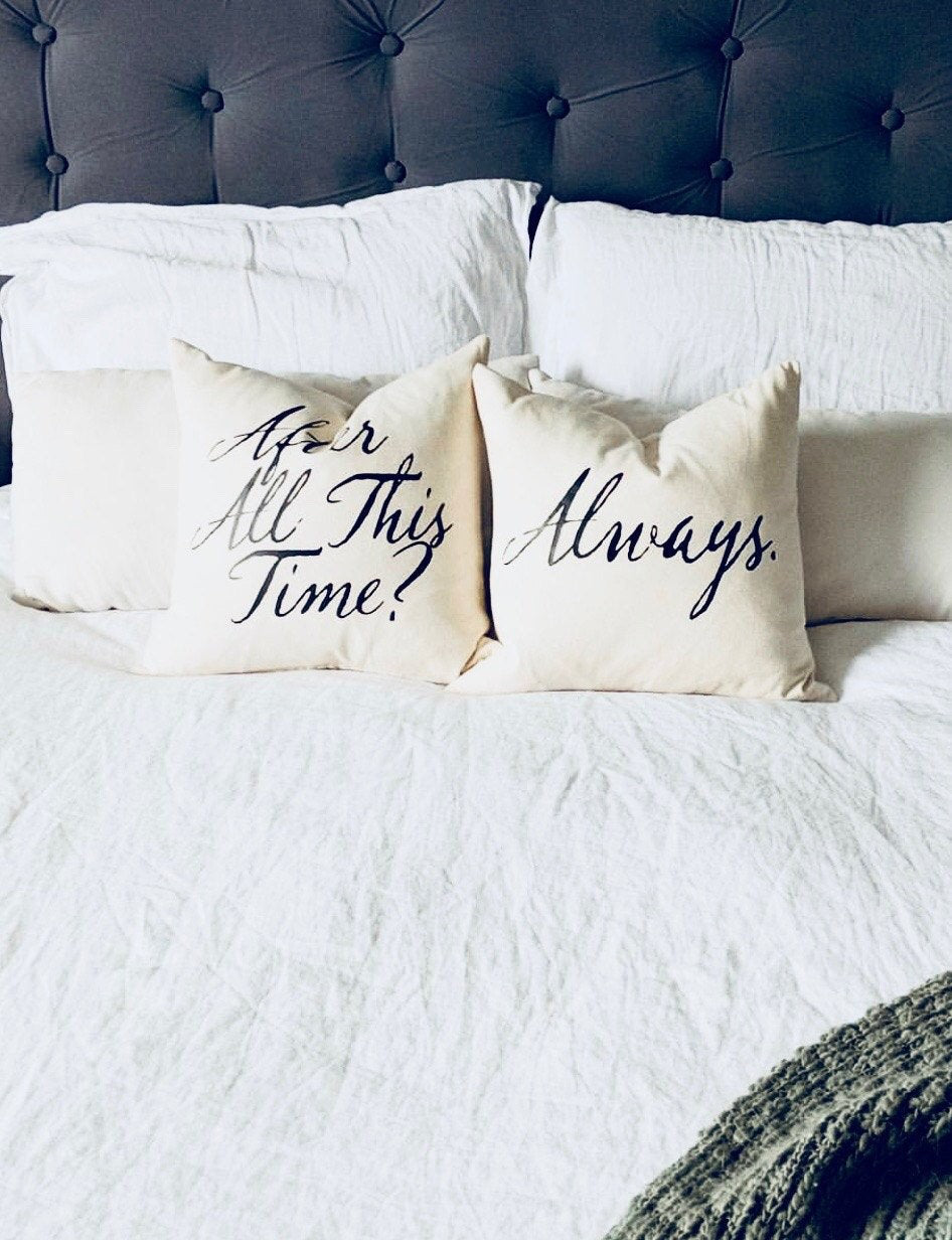 "Harry Potter Pillow Set - ""After All This Time? Always."" Dumbledore and Snape Quote"