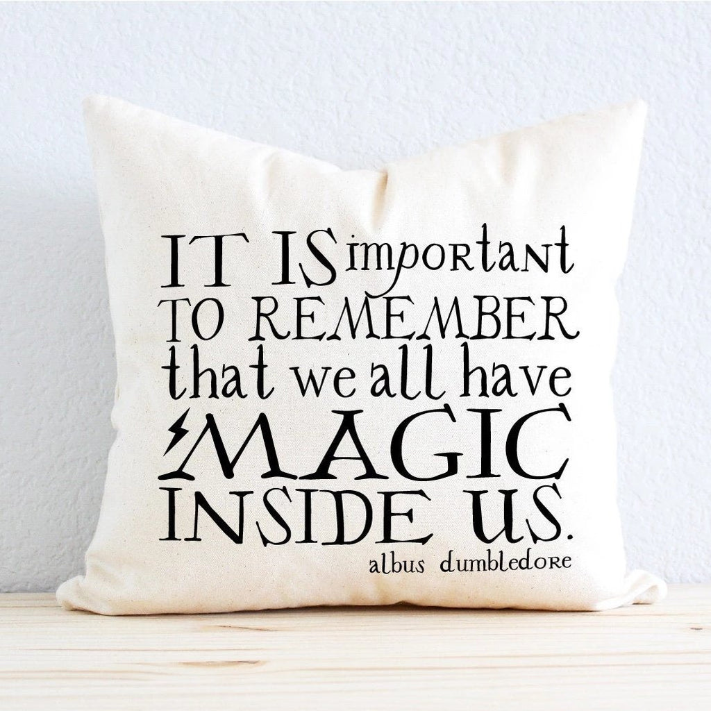 "Wizard Inspired - ""It Is Important To Remember That We All Have Magic Inside Us"" JK Rowling Quote"