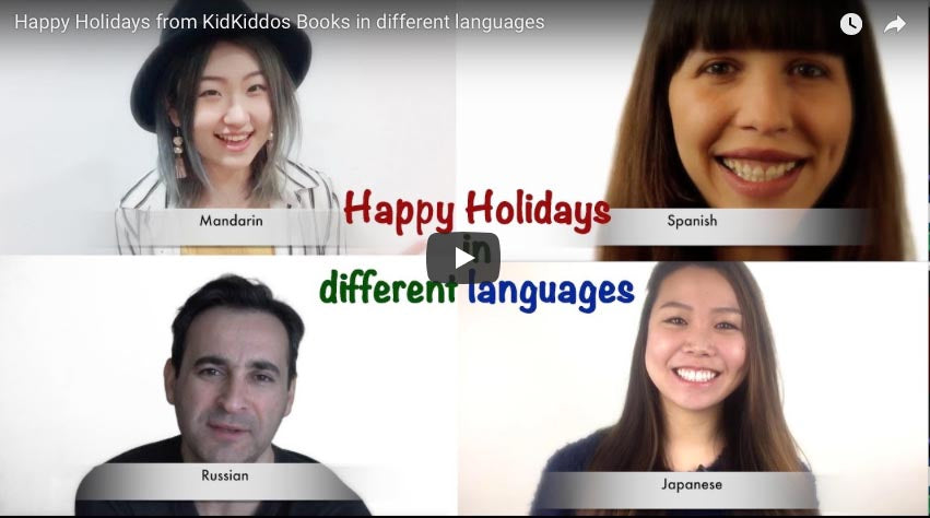Happy Holidays from KidKiddos Books in different languages