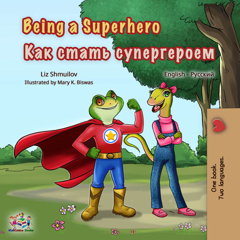 Russian bilingual bedtime story   Being a Superhero