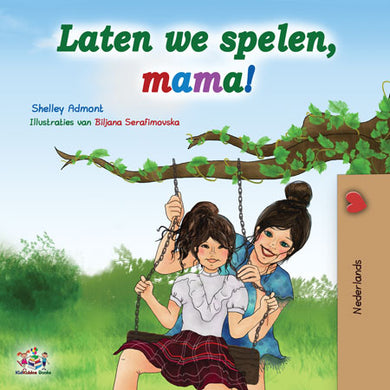 Dutch-childrens-book-for-girls-Lets-Play-Mom-cover.jpg