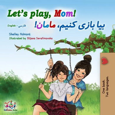 English-Farsi-Persian-Bilingual-kids-book-lets-play-mom-cover