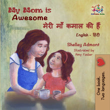 English-Hindi-bilingual-children's-picture-book-Shelley-Admont-My-Mom-is-Awesome-cover