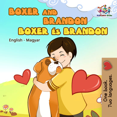 English-Hungarian-Bilingual-bedtime-story-for-children-KidKiddos-Books-Boxer-and-Brandon-cover