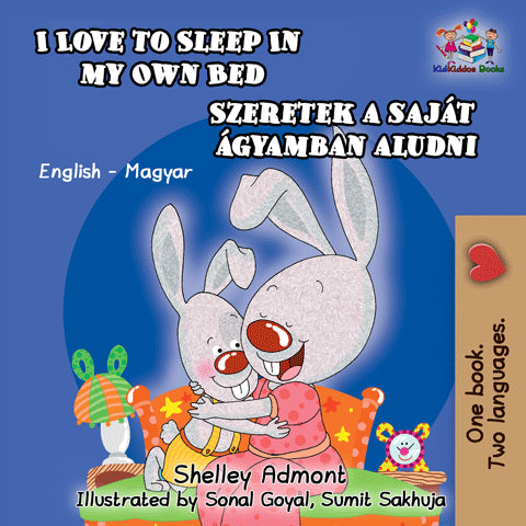English-Hungarian-Bilingual-children's-bunnies-book-Shelley-Admont-KidKiddos-I-Love-to-Sleep-in-My-Own-Bed-cover