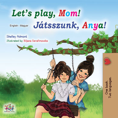 English-Hungarian-Bilingual-kids-book-lets-play-mom-cover.jpg