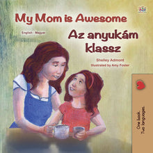 English-Hungarian-bilingual-kids-picture-girls-book-My-Mom-is-Awesome-Shelley-Admont-cover