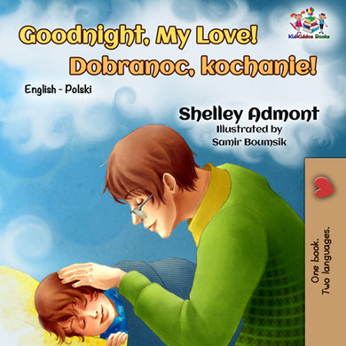 English-Polish-Bilignual-children's-book-Goodnight,-My-Love-cover