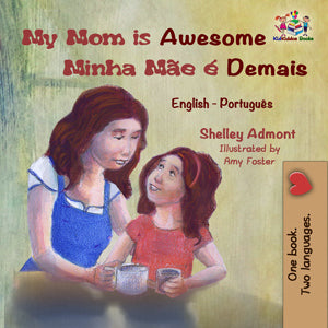 English-Portuguese-bilingual-childrens-book-My-Mom-is-Awesome-cover