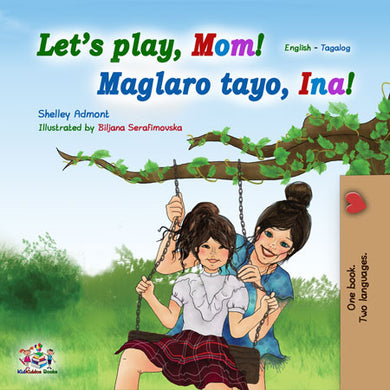 English-Tagalog-Bilingual-kids-book-Filipino-lets-play-mom-cover