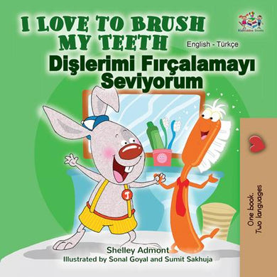 English-Turkish-Bilingual-children's-picture-book-Shelley-Admont-I-Love-to-Brush-My-Teeth-cover
