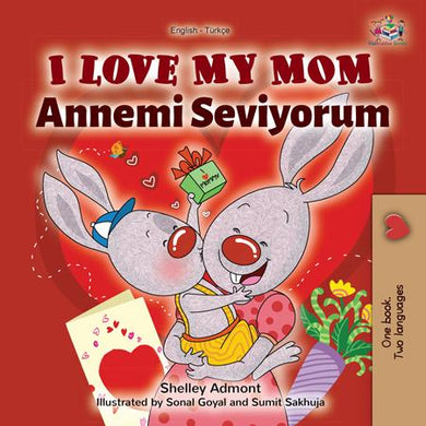 English-Turkish-Bilingual-childrens-picture-book-I-Love-My-Mom-KidKiddos-cover