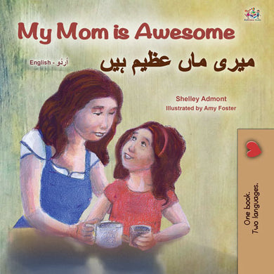 English-Urdu-bilingual-kids-bedtime-story-My-Mom-is-Awesome-Shelley-Admont-cover