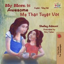 English-Vietnamese-bilingual-childrens-book-Shelley-Admont-My-Mom-is-Awesome-cover