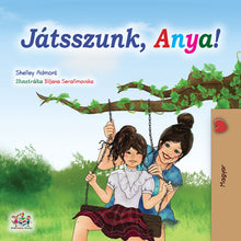 eBook: Let's Play, Mom! (Children's Picture Book in Hungarian)