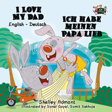 English-German-Bilingual-kids-bunnies-book-I-Love-My-Dad-Shelley-Admont-cover