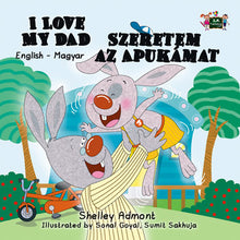 English-Hungarian-Bilingual-kids-bunnies-book-I-Love-My-Dad-Shelley-Admont-cover