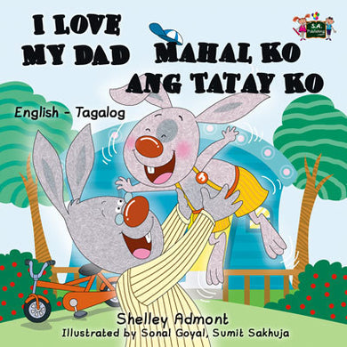 English-Tagalog-Bilingual-children's-picture-book-I-Love-My-Dad-Shelley-Admont-cover