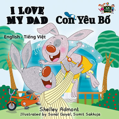 English-Vietnamese-Bilingual-kids-bunnies-book-I-Love-My-Dad-Shelley-Admont-cover